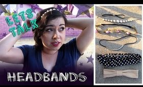 Lets Talk Headbands/Different Styles & How I Wear Them
