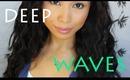 Deep Waver Hair Tutorial