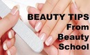 BEAUTY TIPS | From Beauty School
