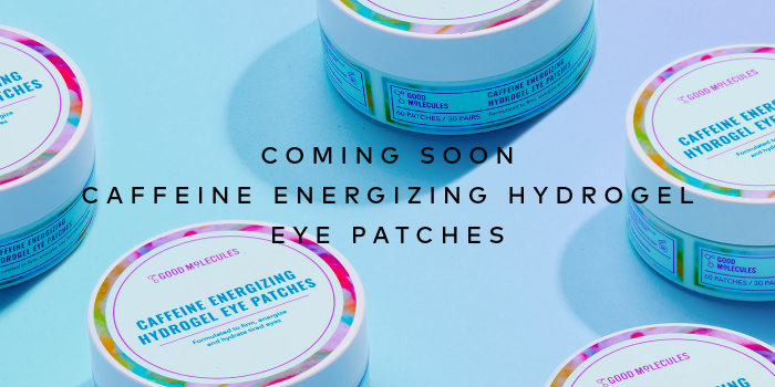 Good Molecules Caffeine Energizing Hydrogel Eye Patches are arriving soon! – Sign up now for notifications