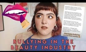 Bullying in the Beauty Industry