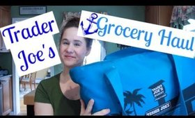 TELL ME HAUL ABOUT IT | TRADER JOE'S | JULY 2017