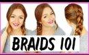 BRAIDS 101! How to French Braid, Dutch Braid, Fishtail & Rope Braid!