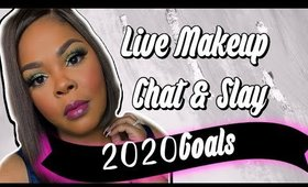 Live Makeup Chat & Slay!  Soft Glam Tutorial | 2020 Goals + More!!