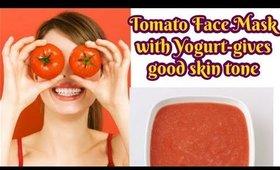 Tomato Face Mask with Yogurt-gives good skin tone