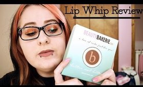 Beauty Bakerie Lip Whip Review + Swatches