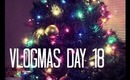 ❄ VLOGMAS DAY 18 ❄ Popcorn & No Camera Cord !!