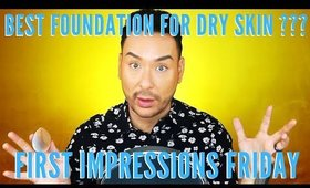 Is this the BEST Foundation for Dry Skin? First Impressions Friday | mathias4makeup