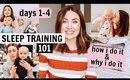 SLEEP TRAINING: HOW TO HELP YOUR BABY GET THE REST THEY NEED! | Kendra Atkins