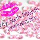 Sixth month anniversary