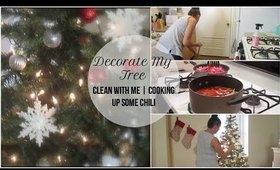 Decorate My Tree | Cook & Clean With Me | Cooking Up Some Chili