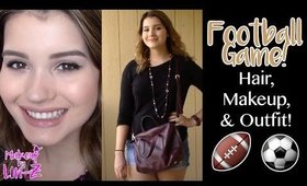 Football Game: Hairstyle, Outfit Idea & Makeup Tutorial!