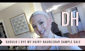 Daily Hayley | Should I Dye My Hair? BaubleBar Sample Sale in NYC