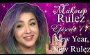 Makeup Rulez : New Year, New Rules! (NoBlandMakeup)
