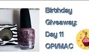 Giveaway Day 11: OPI TEENAGE DREAM, MAC