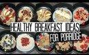 10 Healthy Breakfast Ideas for Porridge/Oatmeal