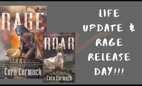 RAGE Release Day!!!! (+ Life Update)