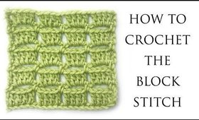 Easy Crochet Block Stitch