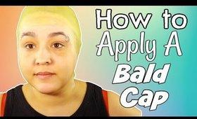 How to Apply a Bald Cap (NoBlandMakeup)