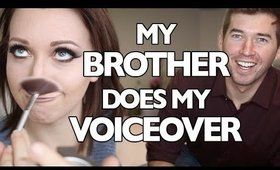 MY BROTHER DOES MY VOICEOVER?