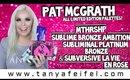 Pat McGrath MTHRSHP Sublime Bronze, Platinum Bronze, & La Vie En Rose Palettes! #WOW! | Tanya Feifel
