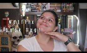 Netflix Book Tag! || Marya Zamora