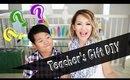 Special DIY for Teachers - #ThanksABillion | ANNEORSHINE