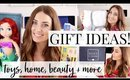 GIFT IDEAS: Toys, Home, Beauty, Clothes + More! | Kendra Atkins