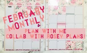 February Monthly PLAN WITH ME | COLLAB with ROSEY PLANS