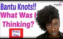 Natural Hairstyle: A Quick BANTU KNOT OUT Style