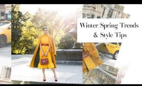 Winter & Spring Trends and Style Tips