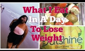 WHAT I EAT IN A DAY LOSE 5 lbs in 1 WEEK | #weightlosswednesday