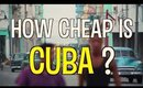 How Cheap is Havana Cuba?