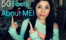 50 Facts About Me | Gahbrezzy09