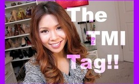 The TMI tag! Tattoos(?), Love & More!