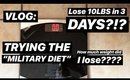"""I TRIED THE """"MILITARY DIET"""" - LOSE 10LBS IN 3 DAYS?!?"""