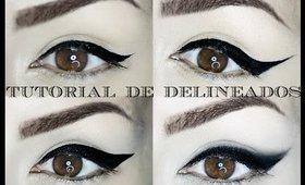 Tutorial de Delineados / Eyeliner tutorial  (ENGLISH SUBTITLES)