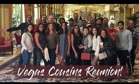 Vegas Vlog Cousins Reunion!!