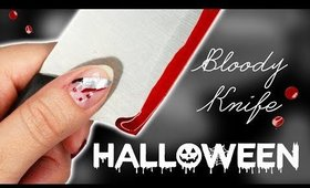 Bloody Knife   Halloween Nails 2017 ♡