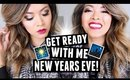 Get Ready With Me! NEW YEAR'S EVE PARTY!