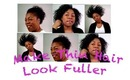 Style Thin Natural Hair to Look Fuller