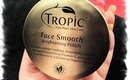 Review: Tropic Face Smooth Brightening Polish l Clare Elise
