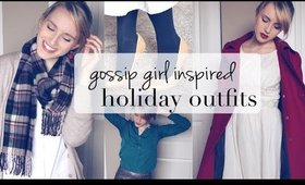 GossipGirl Inspired Holiday Outfits