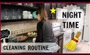 My Night Time Cleaning Routine