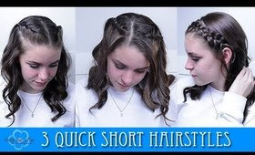 3 QUICK SHORT HAIRSTYLES! ❤️
