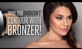 Why You SHOULDN'T Contour With Bronzer!