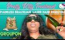 GROUPON DEAL IS IT REAL? Pretty Kitty Painless Laser Hair Removal