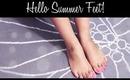 Hello Summer Feet! | By: Kalei Lagunero