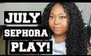 PLAY! By Sephora JULY Unboxing