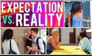 High School Expectations Vs. Reality!
